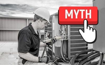 6 Common HVAC Service Myths